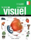 Jean-Claude Corbeil et Ariane Archambault - Le Mini Visuel italien - Dictionnaire français-italien.