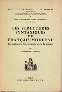 Jean-Claude Corbeil - Les structures syntaxiques du français moderne - Les éléments fonctionnels de la phrase.