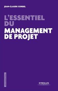 Lessentiel du management de projet - Les pièges à éviter.pdf