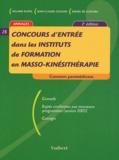 Jean-Claude Coulon et Rafael de Guevara - Concours d'entrée dans les instituts de formation en masso-kinésithérapie.