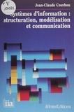 Jean-Claude Courbon - Systèmes d'information - Structuration, modélisation et communication.