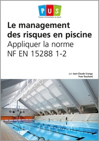 Le management des risques en piscine - Appliquer la norme NF EN 15288 1-2.pdf