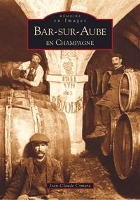 Jean-Claude Czmara - Bar-sur-Aube - En Champagne.