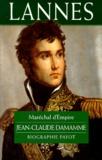 Jean-Claude Damamme - Lannes - Maréchal d'Empire.