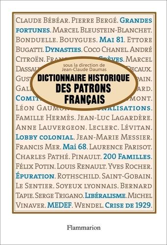 Dictionnaire historique des patrons français - Format ePub - 9782081255166 - 21,99 €