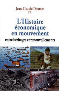 Ebook gratuit à télécharger en pdf L'Histoire économique en mouvement  - Entre héritages et renouvellements