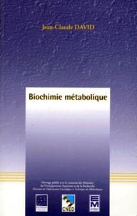 Jean-Claude David - Biochimie métabolique.