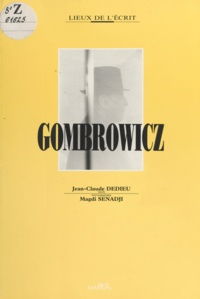 Jean-Claude Dedieu - Witold Gombrowicz.