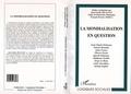 Jean-Claude Delaunay et  Collectif - La mondialisation en question.