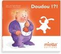 Jean-Claude Demessine et Thierry Lamotte - Doudou !?!.