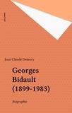 Jean-Claude Demory - Georges Bidault - 1899-1983, biographie.