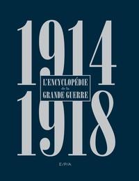 Jean-Claude Demory et Stéphane Ferrard - L'encyclopédie de la Grande guerre.