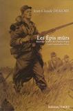 Jean-Claude Demory - Les Epis mûrs - Récit sur la mort de Charles Péguy (août-septembre 1914).