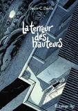 Jean-Claude Denis - La terreur des hauteurs.