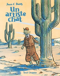 Jean-Claude Denis - Un artiste chat.