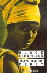 Jean-Claude Derey - Black Cendrillon.