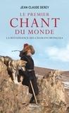 Jean-Claude Derey - Le premier chant du monde - La renaissance des chamans mongols.