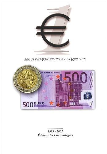 Jean-Claude Deroche et Michel Prieur - Argus des monnaies et billets 1999-2002.