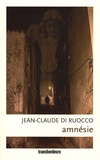 Jean-Claude Di Ruocco - Amnésie.