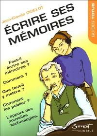 Jean-Claude Didelot - Ecrire ses mémoires.