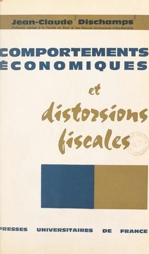 Comportements économiques et distorsions fiscales
