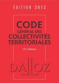 Jean-Claude Douence - Code général des collectivités territoriales 2012.