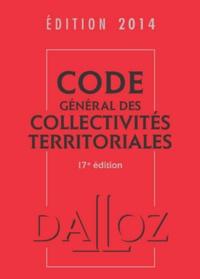 Jean-Claude Douence - Code général des collectivités territoriales 2014.