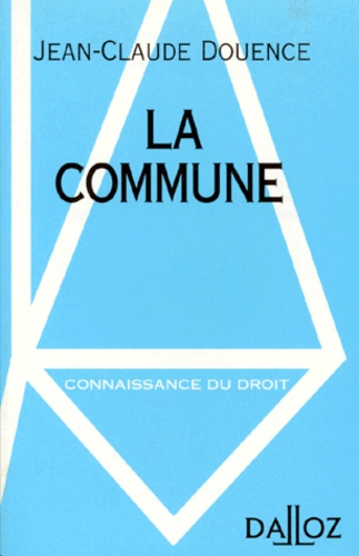Jean-Claude Douence - La commune.