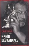 Jean-Claude Dreyfus - Ma bio dégradable - J'acte I.