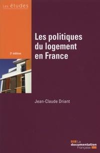 Les politiques du logement en France - Jean-Claude Driant  