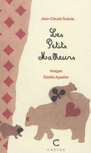 Jean-Claude Dubois et Estelle Aguelon - Les petits malheurs.