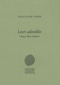Jean-Claude Dubois - Leurs adorables - Chopin, Bach, Schubert.