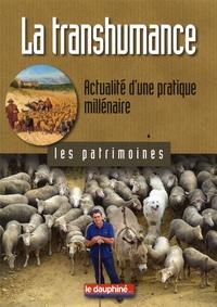 Jean-Claude Duclos - La transhumance - Actualité d'une pratique millénaire.