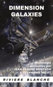 Jean-Claude Dunyach et Stéphanie Nicot - Dimension galaxies.