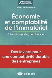 Jean-Claude Dupuis - Economie et comptabilité de l'immatériel - Enjeux du reporting non financier.