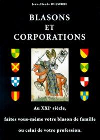 Jean-Claude Dusserre - Blasons et corporations.