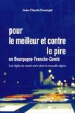 Jean-Claude Duverget - Pour le meilleur et contre le pire en Bourgogne-Franche-Comté - Les règles du savoir-vivre dans la nouvelle région.