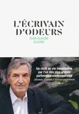 Jean-Claude Ellena - L'écrivain d'odeurs.