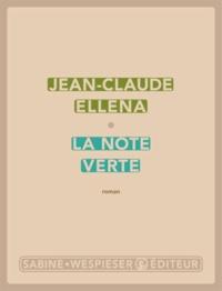 Jean-Claude Ellena - La note verte.