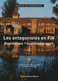 Les antagonistes en FIV - Quelle place ? Quel monitorage ?.pdf
