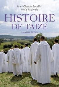 Jean-Claude Escaffit et Moïz Rasiwala - Histoire de Taizé.