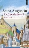 Jean-Claude Eslin et  Augustin - La Cité de Dieu T1. Livres I à X - Livres I à X.
