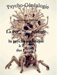 Jean-Claude Fajeau - La psycho-généalogie et la psychomatique.