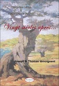 Feriasdhiver.fr Vingt siècles après... - Joseph et Thomas témoignent Image