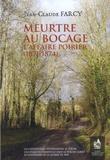 Jean-Claude Farcy - Meurtre au bocage - L'affaire Poirier (1871-1874).
