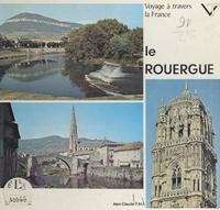Jean-Claude Fau et E. H. Cordier - Voyage à travers le Rouergue.