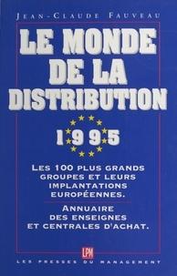 Jean-Claude Fauveau - Le monde de la distribution....