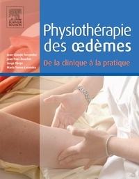 Jean-Claude Ferrandez et Jean-Yves Bouchet - Physiothérapie des oedèmes - De la clinique à la pratique.