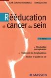 Jean-Claude Ferrandez et Daniel Serin - Rééducation et cancer du sein.