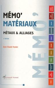 Jean-Claude Fessler - Métaux et alliages.